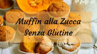 Muffin alla zucca senza glutine